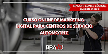 Curso online de Marketing Digital para Centros de Servicio Automotríz entradas