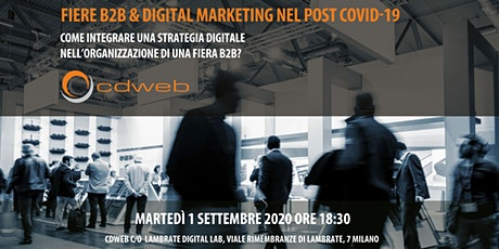 Fiere B2B & Digital Marketing nel post Covid-19. biglietti
