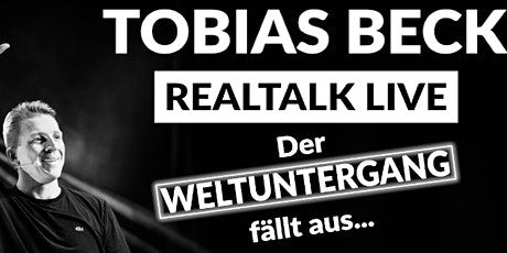 Tobias Beck - Der Realtalk LIVE! im Drive-in Bühl biglietti
