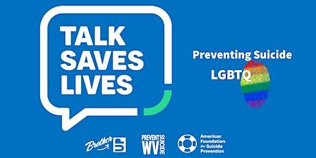 Talk Saves Lives - LGBTQ ingressos