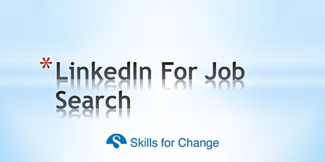 Online Workshop : Maximising Your LinkedIn for Job Search (East) tickets