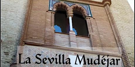 La Sevilla Mudéjar entradas