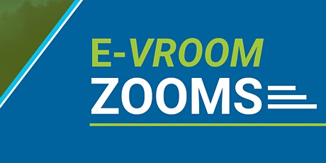 E-Vroom Zooms: Choosing the Right EV & Buyer Resources tickets