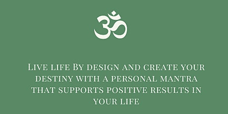 The Mantra Method: Creating Mantras to Achieve Results tickets