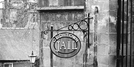 THE OLD TOWN JAIL GHOST HUNT STIRLING with Haunting Nights tickets