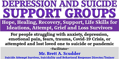 SISFI Emotional Pain, Suicide, Depression Support Groups by Brett A Scudder tickets