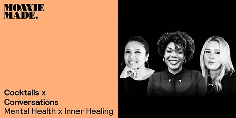 Cocktails x Conversations ~ Mental Health x Inner Healing tickets