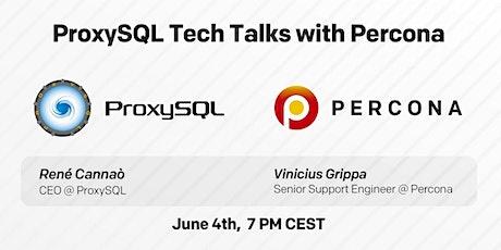 ProxySQL Tech Talks with Percona tickets