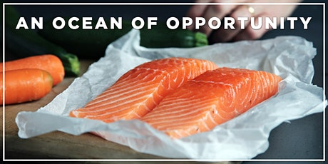 The Role of Sustainable Seafood for Human and Planetary Health tickets