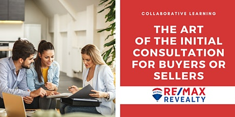 The Art of the Initial Consultation for Buyers or Sellers tickets