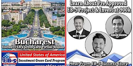 Bucharest's EB-5 American Green Card Virtual  Market Series-  Meet the Expert & Success Story (ONLINE EVENT) tickets