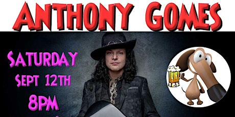 NEW DATE! Anthony Gomes at Mojo's on September 12, 2020 tickets