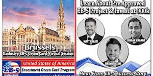 Brussels's EB-5 American Green Card Virtual  Market...