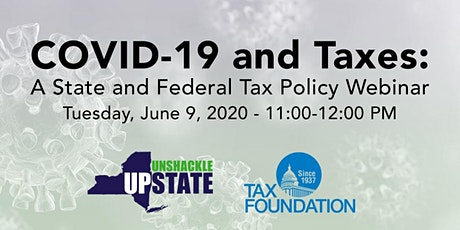 COVID-19 & Taxes: A State and Federal Tax Policy Webinar tickets