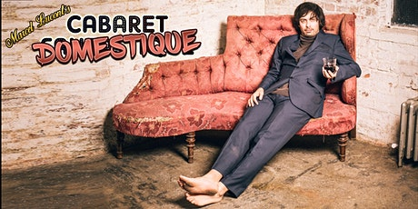 Marcel Lucont's Cabaret Domestique tickets