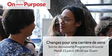 Changez pour une carrière de sens - Soirée découverte du Programme Associé billets