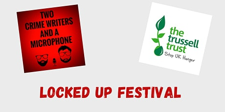 Two Crime Writers and a Microphone - The Locked Up Festival tickets
