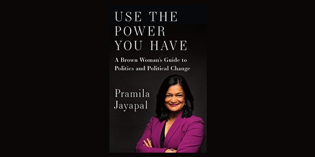 The New Republic and Politics & Prose Present USE THE POWER YOU HAVE with Pramila Jayapal tickets