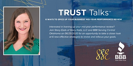 TRUST Talks ™ - 6 New Ideas to Help you Spice Up Your Business Mid-Year Review tickets