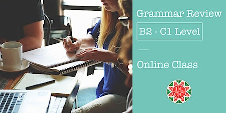 Grammar Review - B2/C1 Level tickets