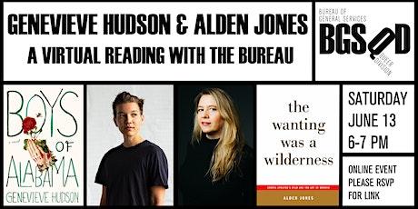 Genevieve Hudson & Alden Jones: A Virtual Reading with the Bureau tickets