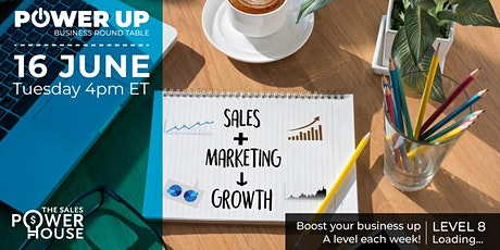 POWER UP Roundtable - Align sales and marketing to generate revenue! tickets