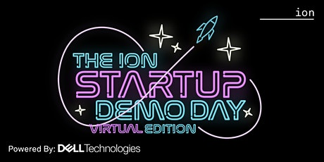 The Ion Startup Demo Day: Semifinal Round (Virtual Edition) tickets