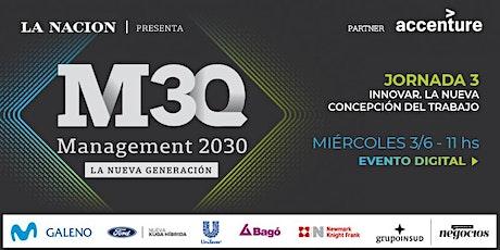 MANAGEMENT 2030 |  LA NUEVA GENERACIÓN |  Jornada 3 entradas