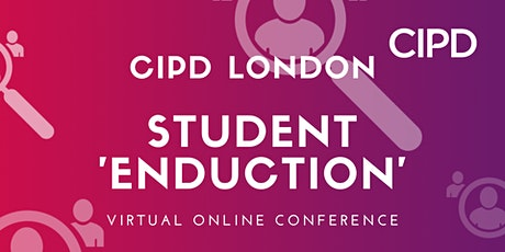 CIPD London Student 'Enduction' tickets