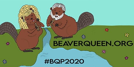 The 16th Annual (Virtual) Beaver Queen Pageant - CORONAtion Episode tickets
