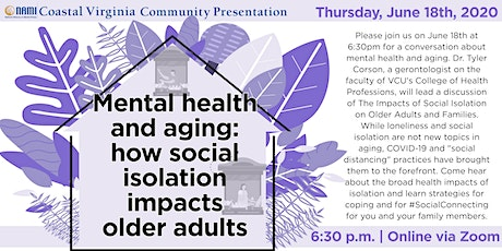 Mental Health and aging: how social isolation impacts older adults tickets
