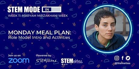 STEM MODE IN - Week 11: Monday Meal Plan (Zoom) tickets