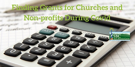 Finding Grants for Churches and Non-profits During Covid tickets