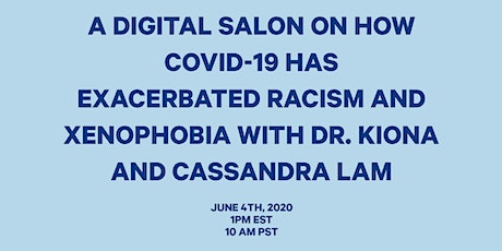 A Digital Salon On How COVID-19 has exacerbated racism and xenophobia Tickets