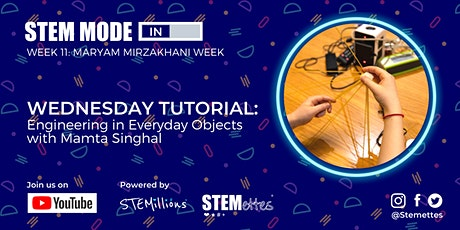 STEM MODE IN - Week 11: Wednesday Tutorial (Youtube Livestream) tickets