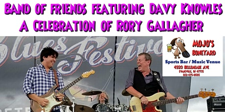 Band of Friends featuring Davy Knowles - A Celebration of Rory Gallagher tickets