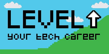 LEVEL  UP your tech career tickets