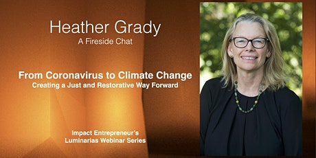 From Coronavirus to Climate Change with Heather Grady tickets