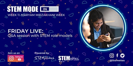 STEM MODE IN - Week 11: Friday Live (Instagram) tickets