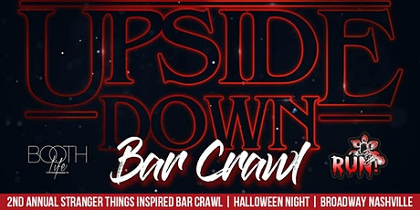 The Upside Down - Stranger Things inspired Halloween Nashville Bar Crawl tickets