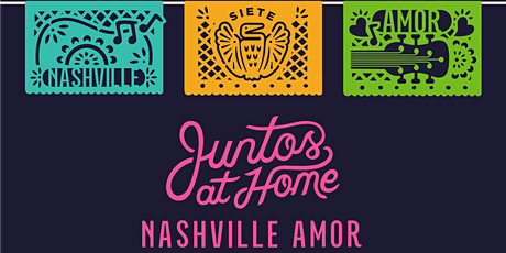Juntos at Home: Nashville Amor tickets