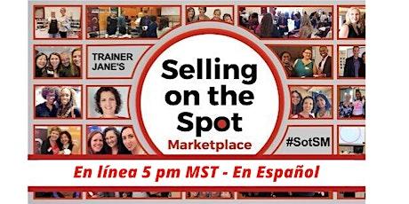 Selling on the Spot Marketplace - Online - En Español entradas