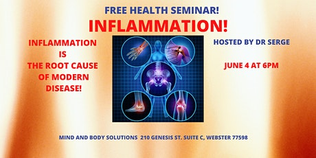INFLAMMATION! FREE HEALTH SEMINAR HOSTED BY DR SERGE tickets