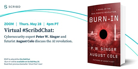 Virtual #ScribdChat: Peter W. Singer & August Cole on the AI revolution tickets
