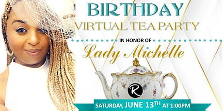 Lady Michelle Virtual Tea Party tickets