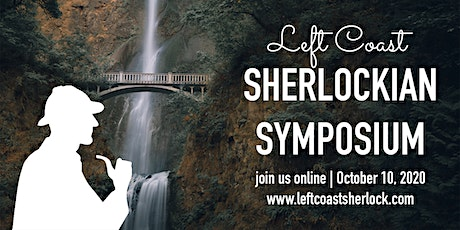 Left Coast Sherlockian Symposium 2020 tickets