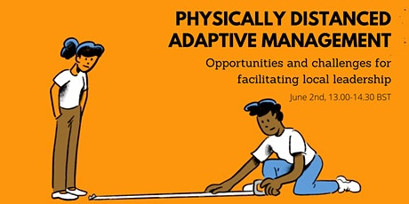 Workshop: Physically distanced adaptive management tickets