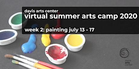 Virtual Summer Arts Camp 2020  Week 2: Painting tickets