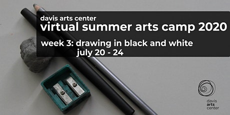 Virtual Summer Arts Camp 2020  Week 3: Drawing in Black and White tickets