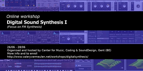 Workshop digital sound synthesis  I(Focus on FM Synthesis) tickets